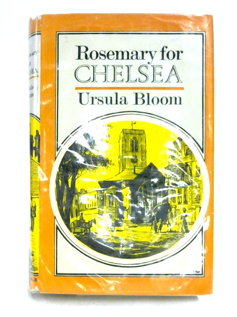 Rosemary for Chelsea by Ursula Bloom