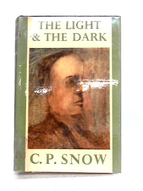 The Light and the Dark by C.P. Snow