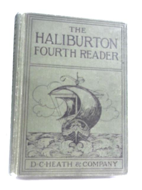 Fourth Reader by M. W. Haliburton