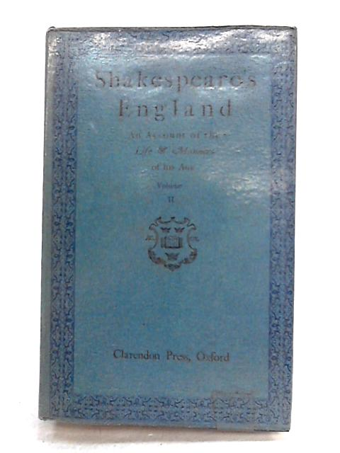 Shakespeare's England: Vol II By Various