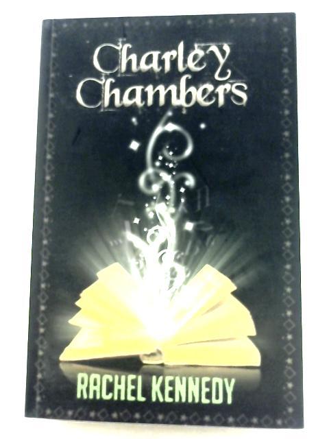 Charley Chambers by Rachel Kennedy