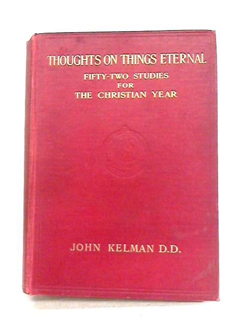 Thoughts on Things Eternal: Ephemera Eternitatis by John Kelman