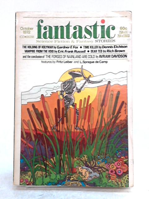 Fantastic Stories Magazine: Oct 72 Vol. 22 No. 1 by Various