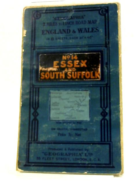 Geographia Sheet No. 14 essex and South Suffolk by Anon
