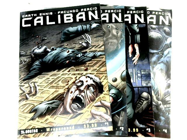 Caliban: Vols. 1-4 by Garth Ennis & Facundo Percio