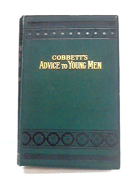 Cobbett's Advice to Young Men and Sermons by W. Cobbett
