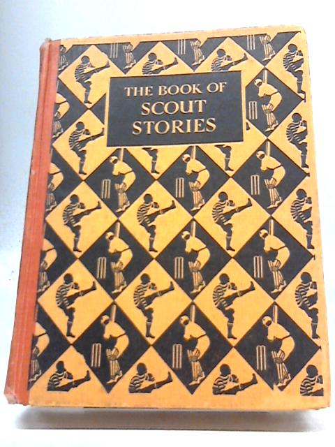 The Book of Scout Stories by Various