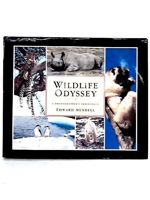 Wildlife Odyssey by Edward Mendell