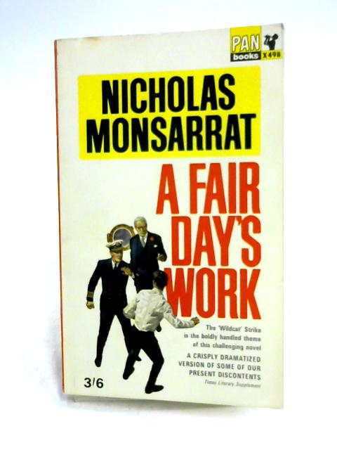 A Fair Days Work by Nicholas Monsarrat