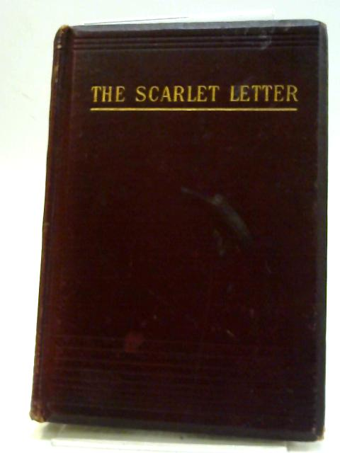 The Scarlet Letter, A Romance. by Hawthorne, Nathaniel.