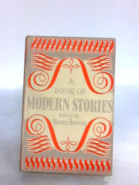 A Book of Modern Stories by Burton,hester[ed.]