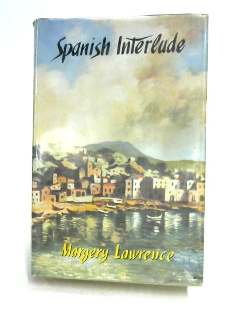 Spanish Interlude by M. Lawrence