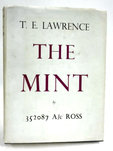 The Mint by T. E. Lawrence