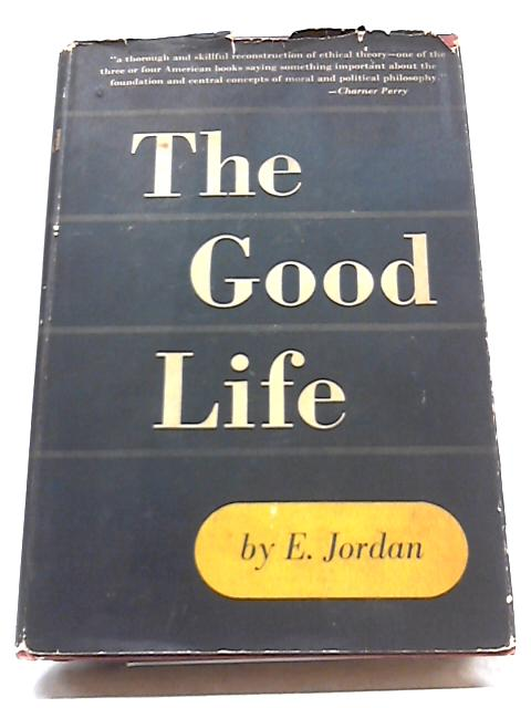 The Good Life by Elizabeth Jordan