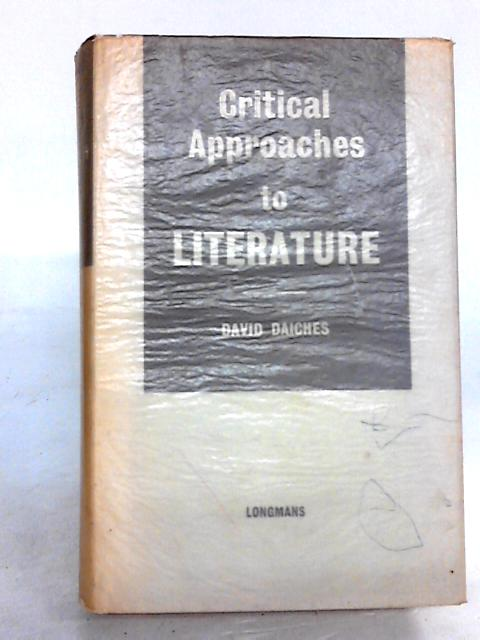 Critical Approaches to Literature by Daiches David