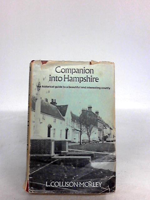 Companion into Hampshire by Morley, L.Collison-