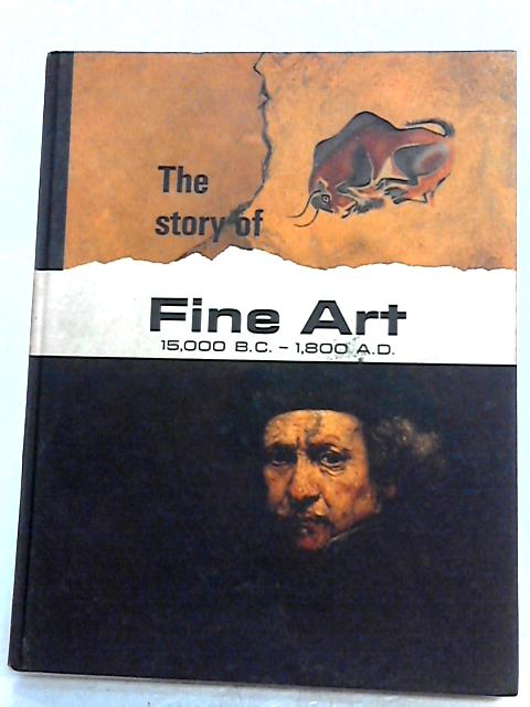 The Story of our Heritage Fine Art (fine art) by V. M. hillyer & E.G huey