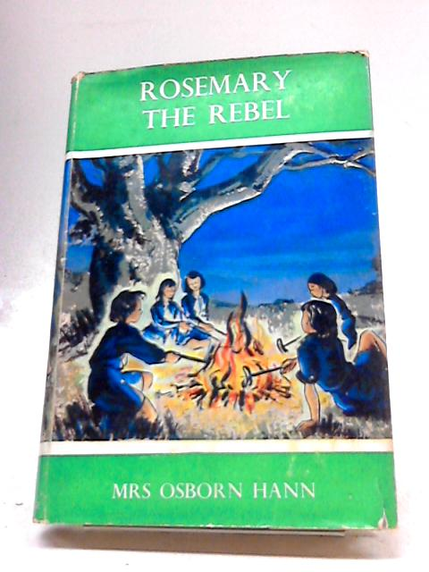 Rosemary The Rebel by Archie Cecil Osborn Hann