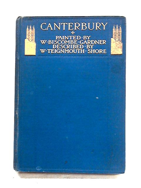 Canterbury by W. Teignmouth Shore