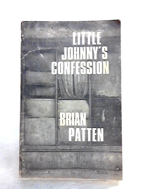 Little Johnny's Confession By Brian Patten
