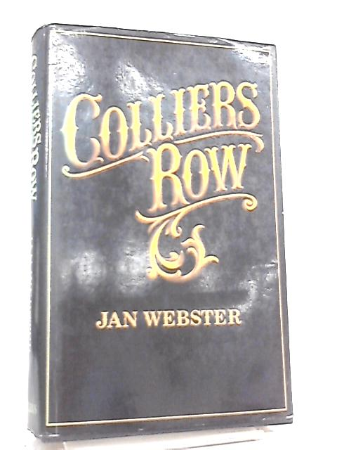 Colliers Row by Jan Webster