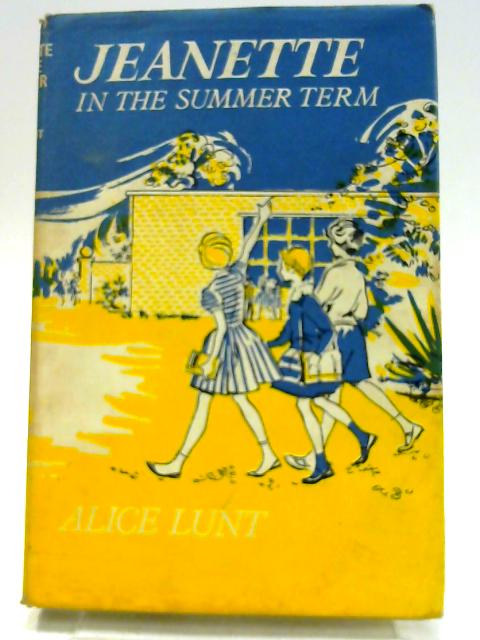 Jeanette in Summer Term by Lunt, Alice