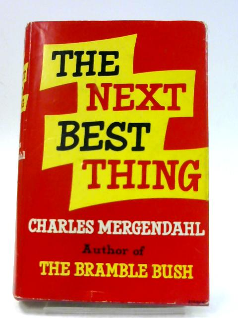 The Next Best Thing by Mergendahl, Charles