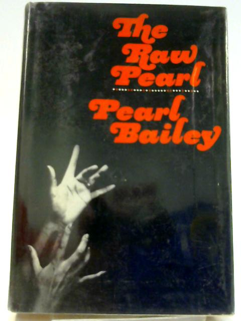 Raw Pearl by Bailey, Pearl