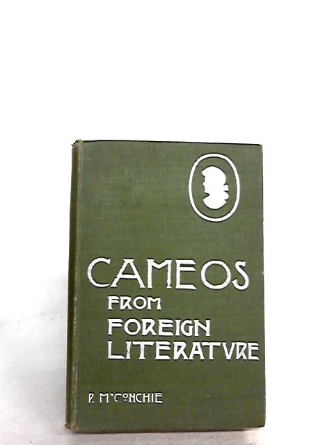 Cameos of Foreign Literature by M'Conchie, P.