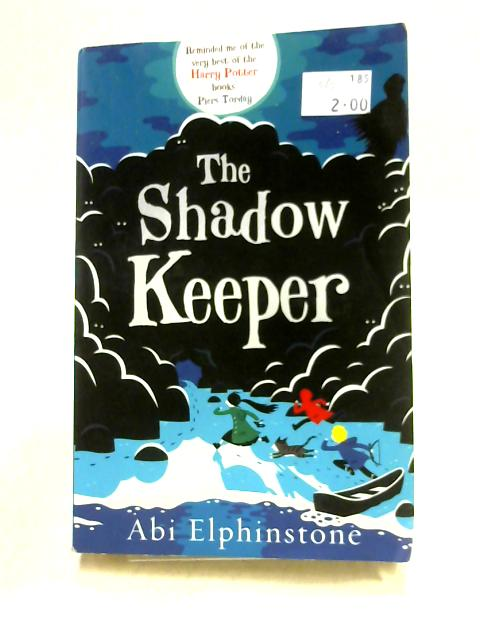 The Shadow Keeper by Abi Elphinstone