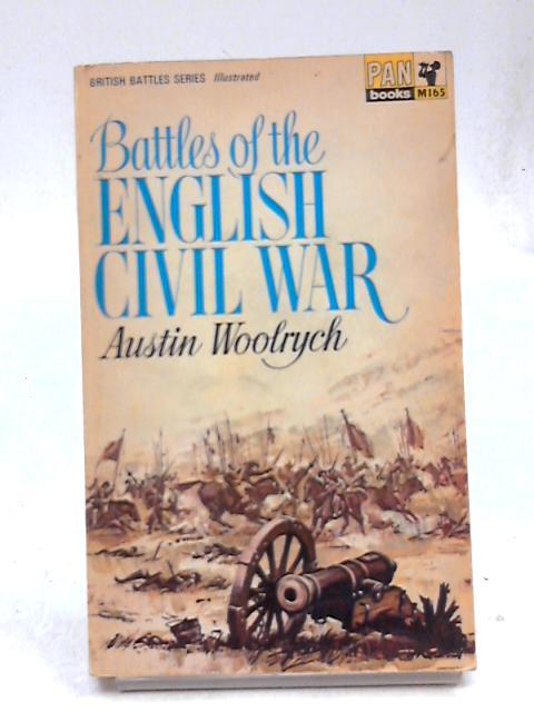 Battles of the English Civil War (British battle series) by Woolrych, Austin