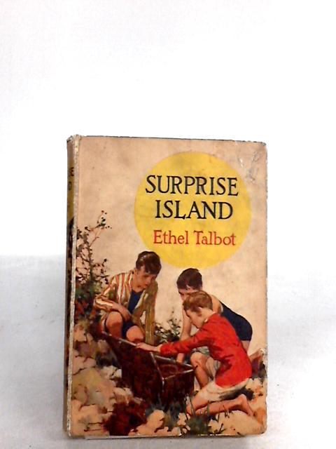 Surprise Island By Ethel Talbot