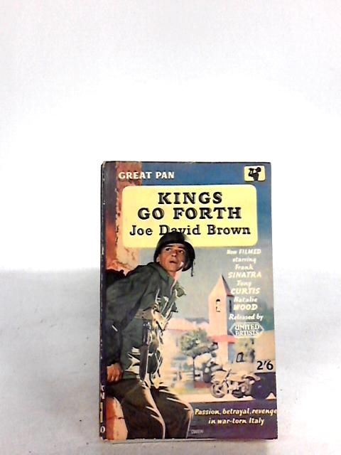Kings go forth by Joe david brown