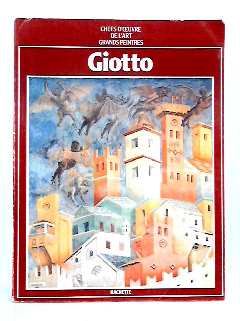 Giotto: Grands Peintres by Anon