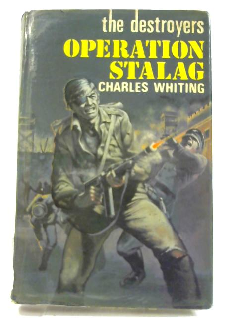 Operation Stalag by Whiting,Charles
