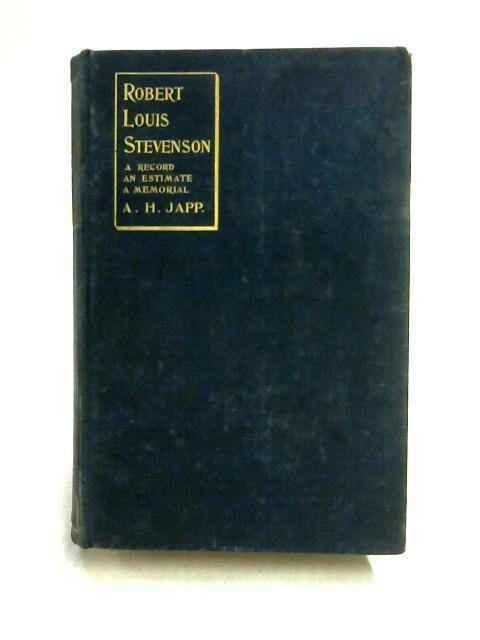 Robert Louis Stevenson: A Record By A.H. Japp