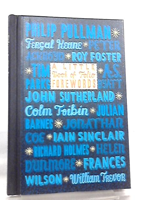 First Folio, A Little Book of Folio Forewords by Various