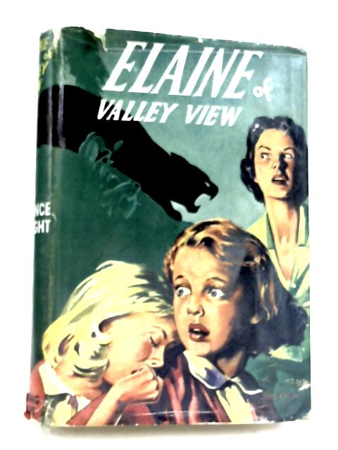 Elaine Of Valley View by Florence M. Knight