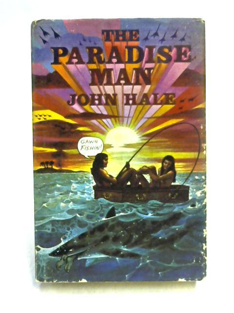 Paradise Man by John Hale