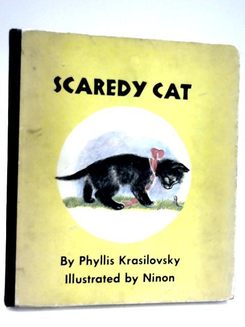 Scaredy Cat by Phyllis Krasilovsky