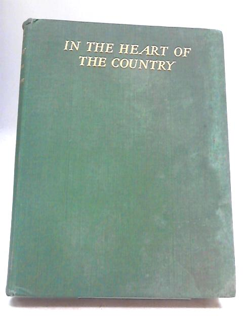 In the Heart of the Country by H E Bates