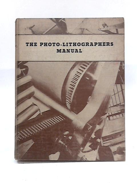 The Photo-Lithographer's Manual by W.E. Soderstrom