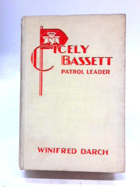 Cicely Cassett, Patrol Leader by Darch, Winifred
