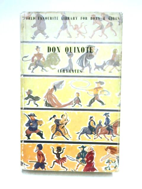 Don Quixote: De La Mancha by Saavedra Miguel de Cervantes