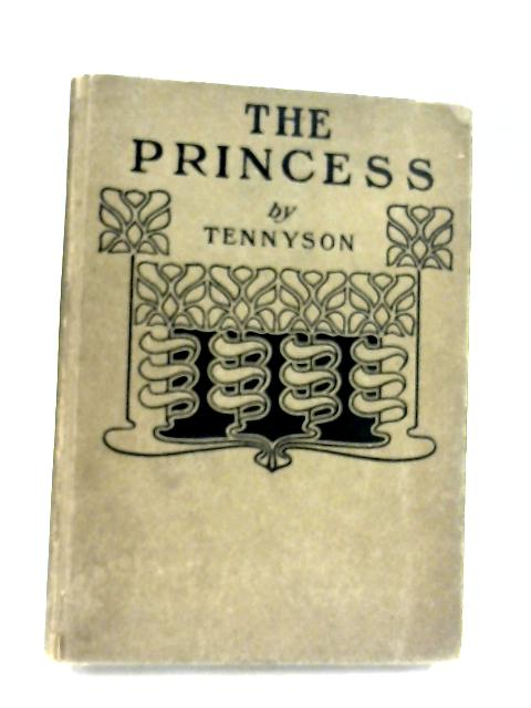 The Princess by Alfred Lord Tennyson