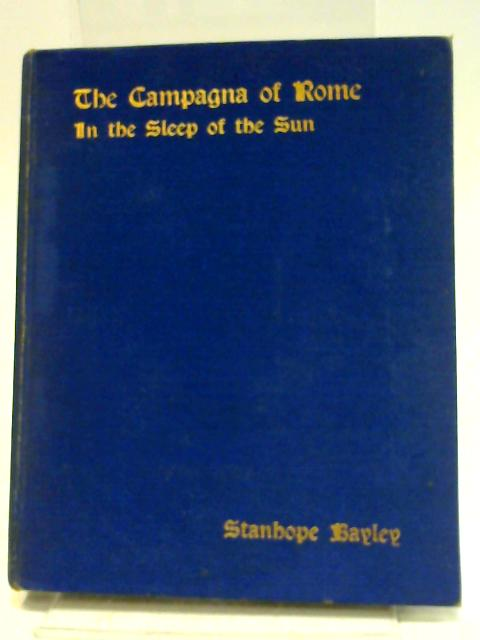 The Campagna of Rome by Stanhope Bayley