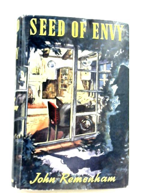Seed Of Envy by John Remenham