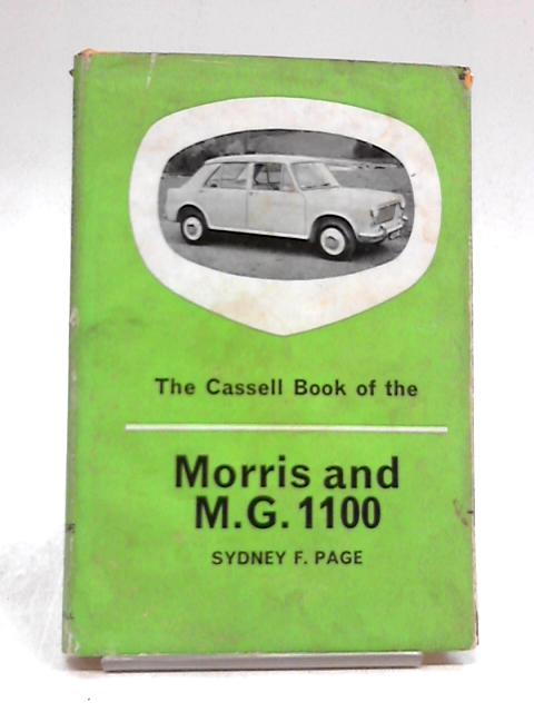 The Cassell Book of The Morris 1100 and M.G. 1100 (Motoring series) by Sydney Frederick Page