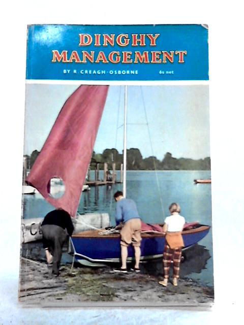 Dinghy Management By R. Creagh-Osborne