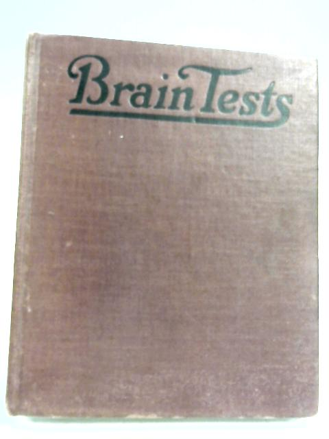 Brain Tests By J. M. Saunders & G. P. Putnam